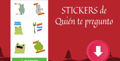 descargar stickers para whatsapp quien te pregunto