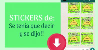 descargar stickers para whatsapp se tenia que decir y se dijo